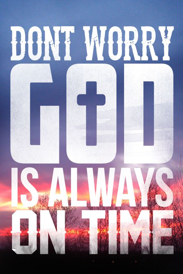 ♥ HE is ALWAYS on time!