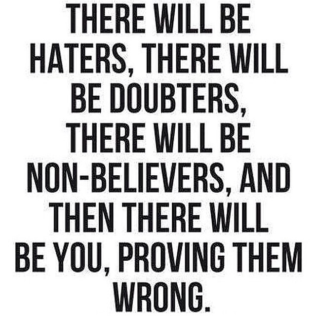 Prove they are wrong!